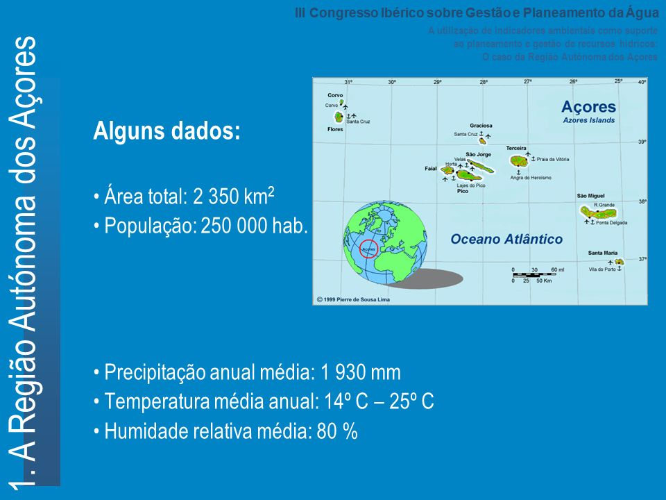 1. A Região Autónoma dos Açores