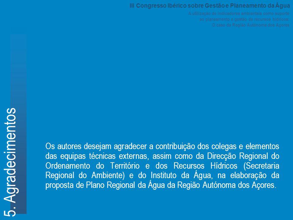 A utilização de indicadores ambientais como suporte ao planeamento e gestão de recursos hídricos: O caso da Região Autónoma dos Açores