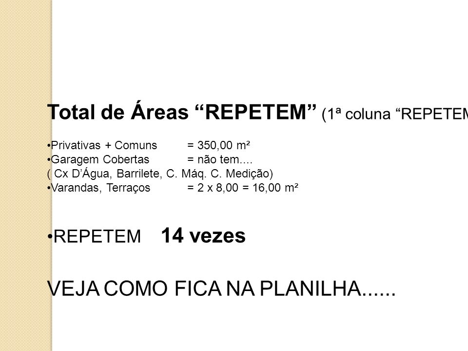 Total de Áreas REPETEM (1ª coluna REPETEM ):