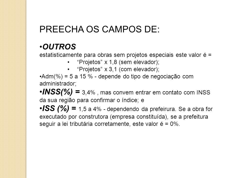 PREECHA OS CAMPOS DE: OUTROS