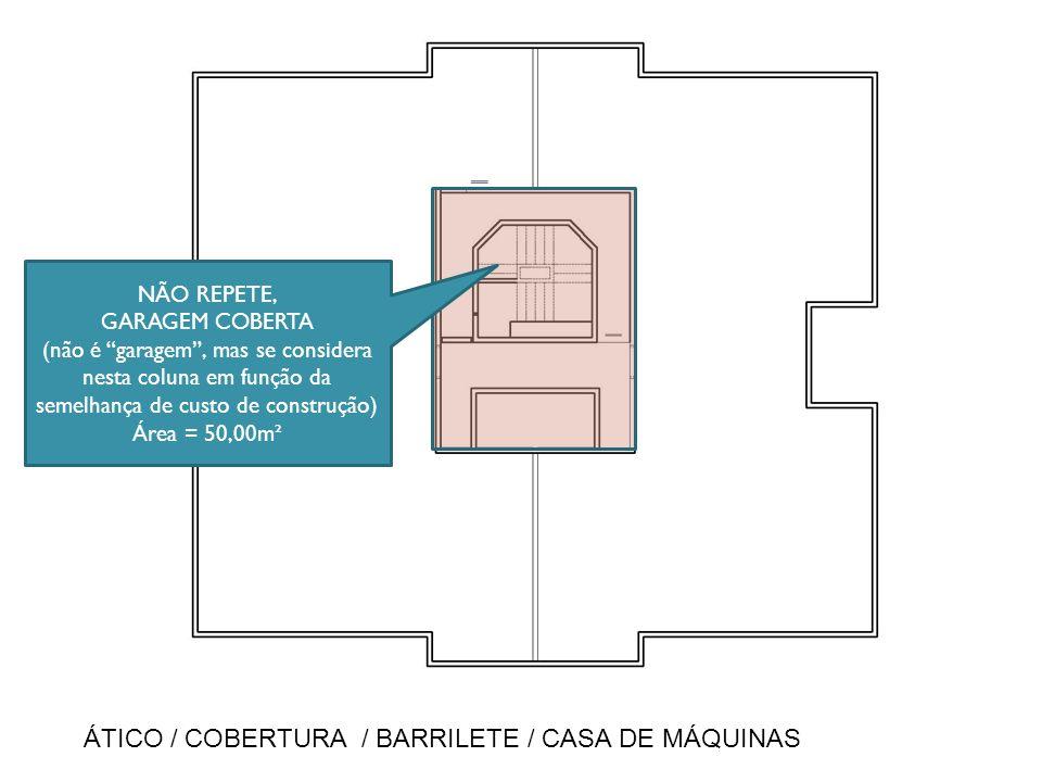 ÁTICO / COBERTURA / BARRILETE / CASA DE MÁQUINAS