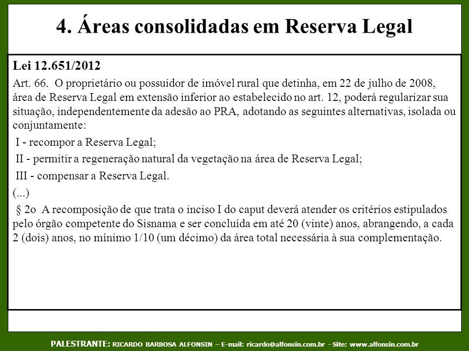 4. Áreas consolidadas em Reserva Legal