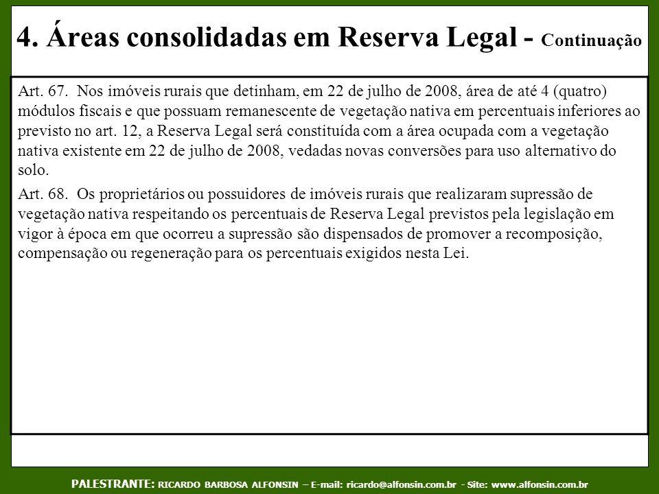 4. Áreas consolidadas em Reserva Legal - Continuação