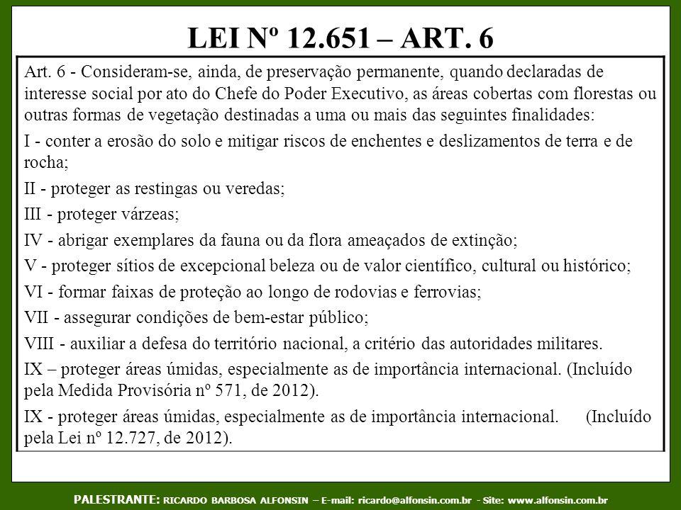 LEI Nº 12.651 – ART. 6