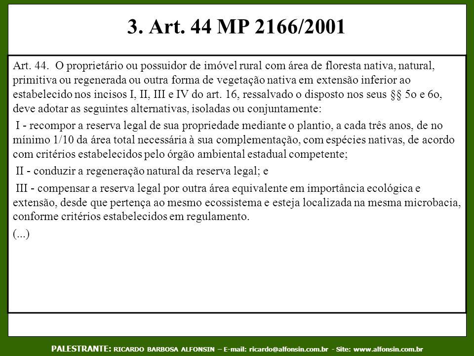 3. Art. 44 MP 2166/2001