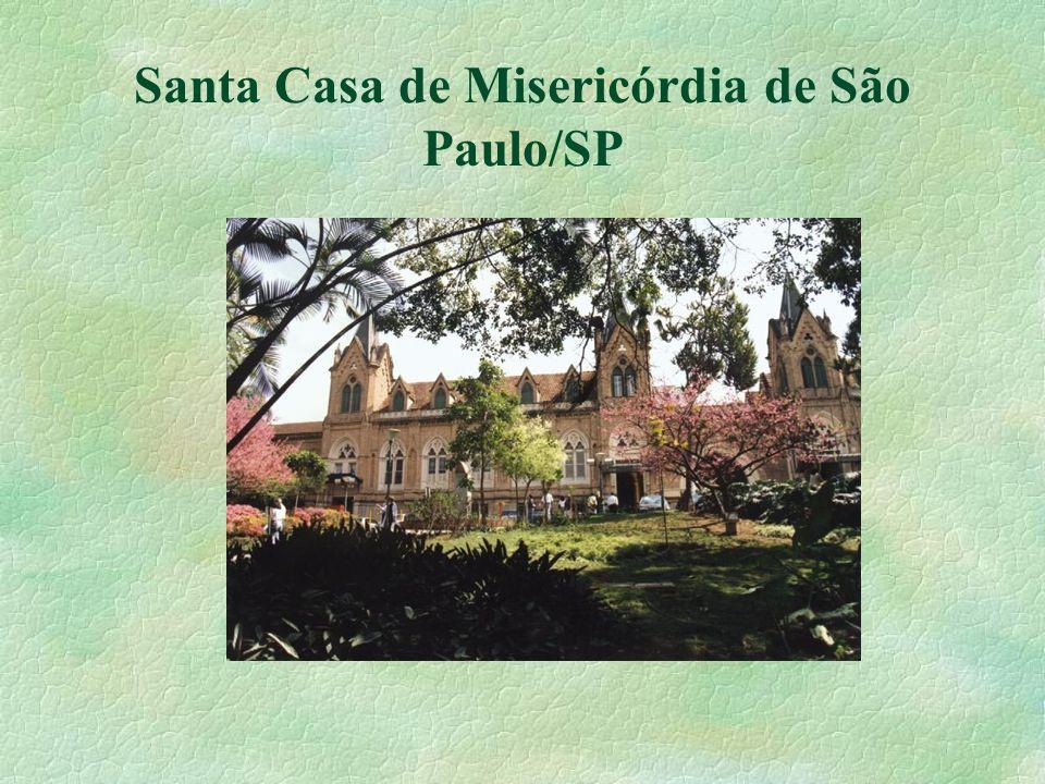 Santa Casa de Misericórdia de São Paulo/SP