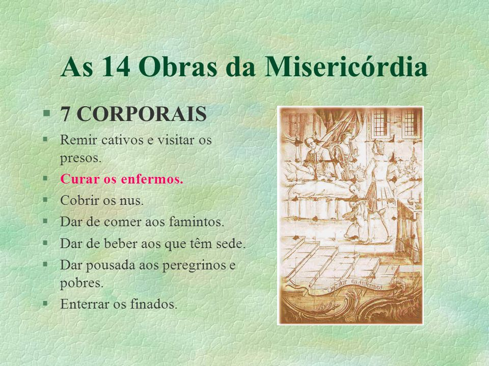 As 14 Obras da Misericórdia