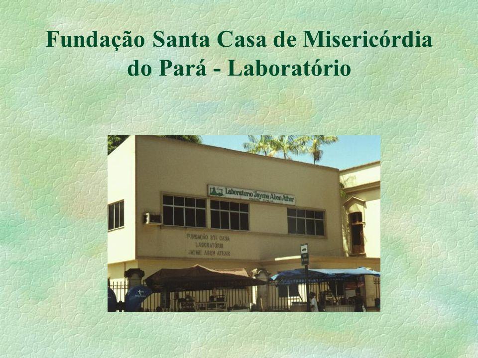Fundação Santa Casa de Misericórdia do Pará - Laboratório