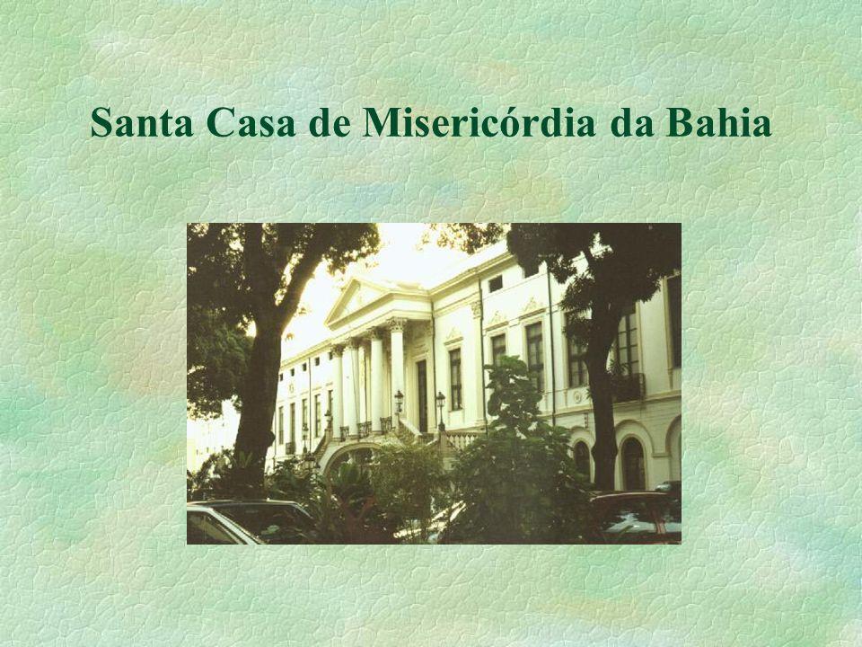 Santa Casa de Misericórdia da Bahia