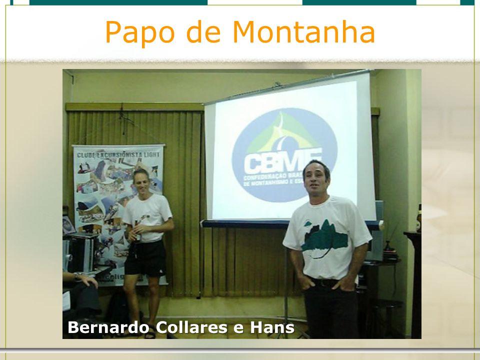 Papo de Montanha Bernardo Collares e Hans