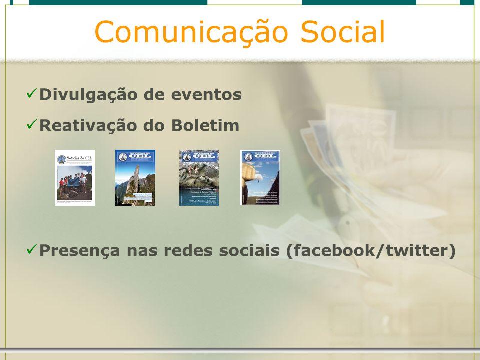 Comunicação Social Divulgação de eventos Reativação do Boletim