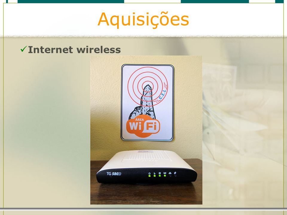 Aquisições Internet wireless