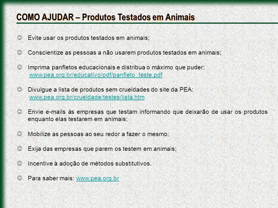 COMO AJUDAR – Produtos Testados em Animais