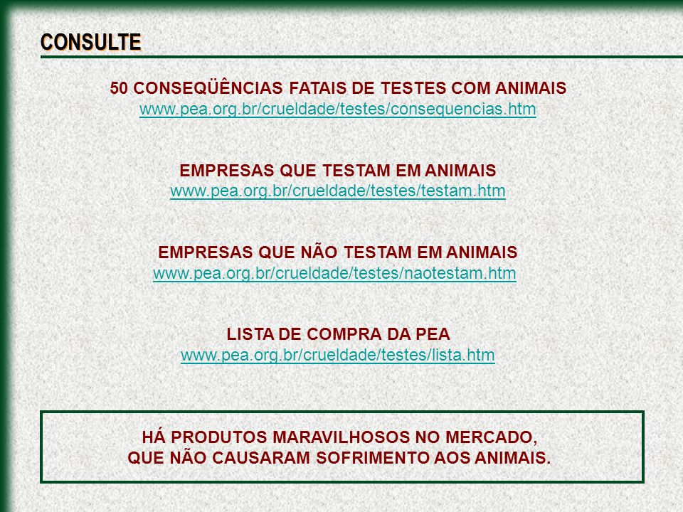 CONSULTE 50 CONSEQÜÊNCIAS FATAIS DE TESTES COM ANIMAIS