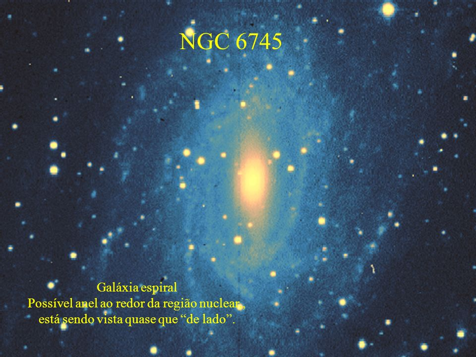NGC 6745 Galáxia espiral Possível anel ao redor da região nuclear,,
