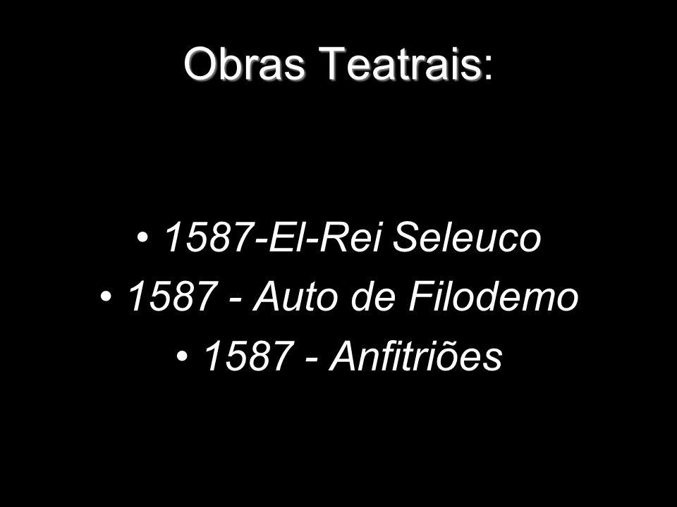 Obras Teatrais: 1587-El-Rei Seleuco 1587 - Auto de Filodemo