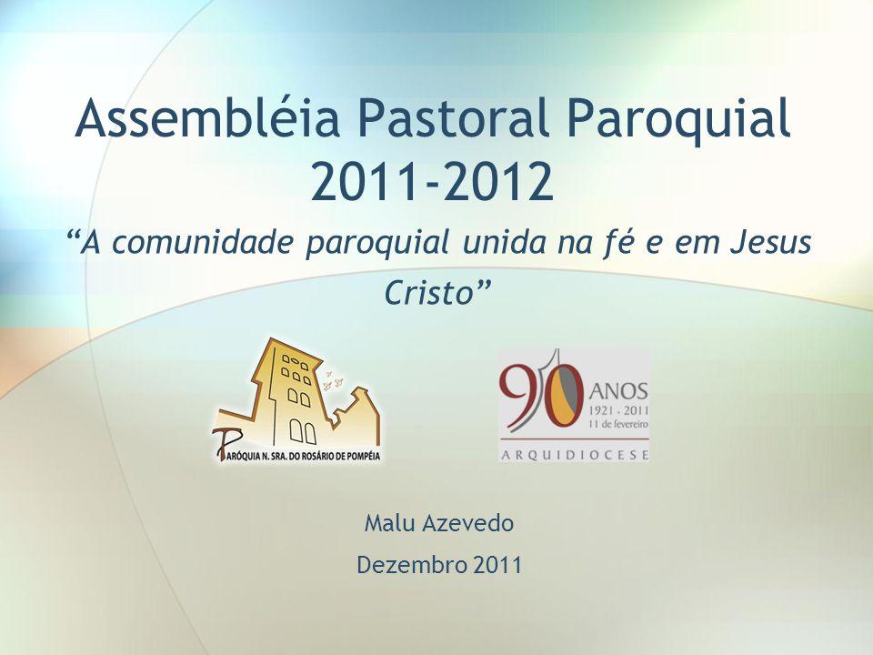 Assembléia Pastoral Paroquial 2011-2012