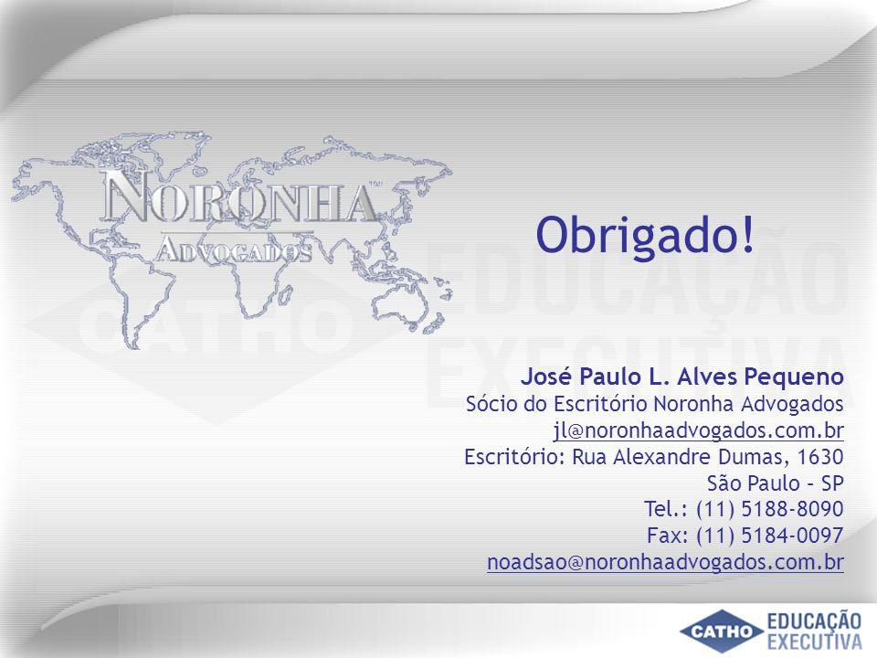 Obrigado! José Paulo L. Alves Pequeno