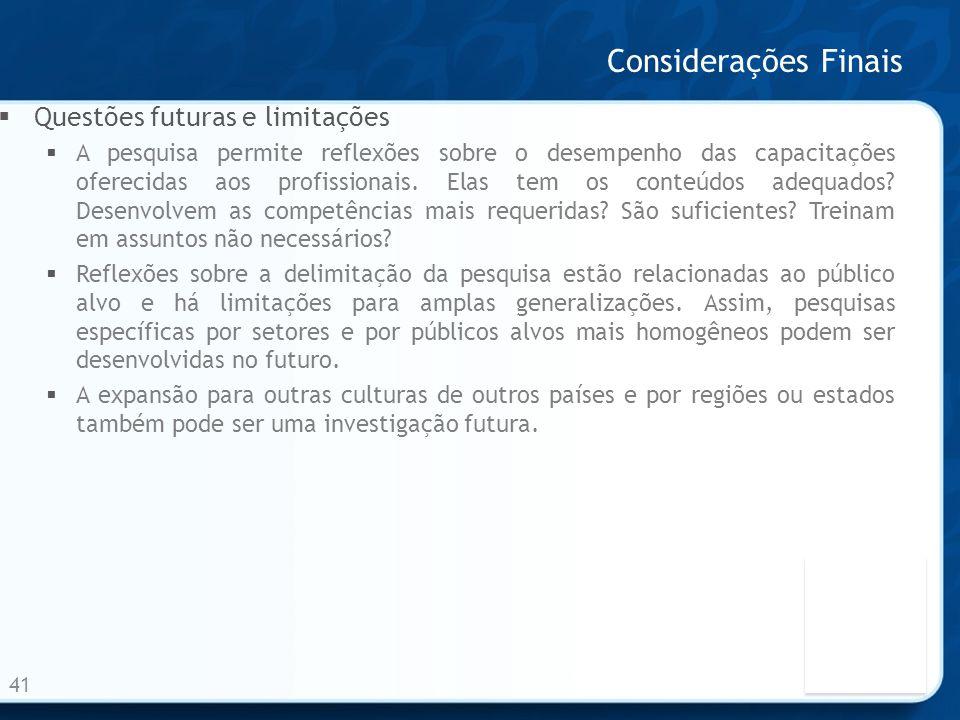 Considerações Finais Questões futuras e limitações