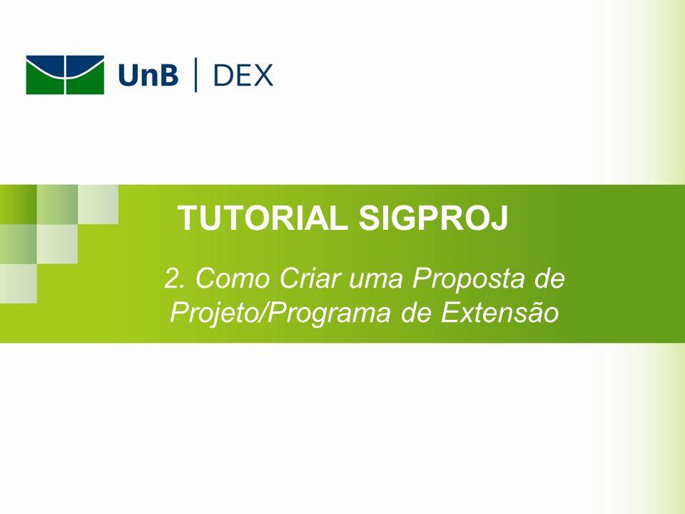 2. Como Criar uma Proposta de Projeto/Programa de Extensão