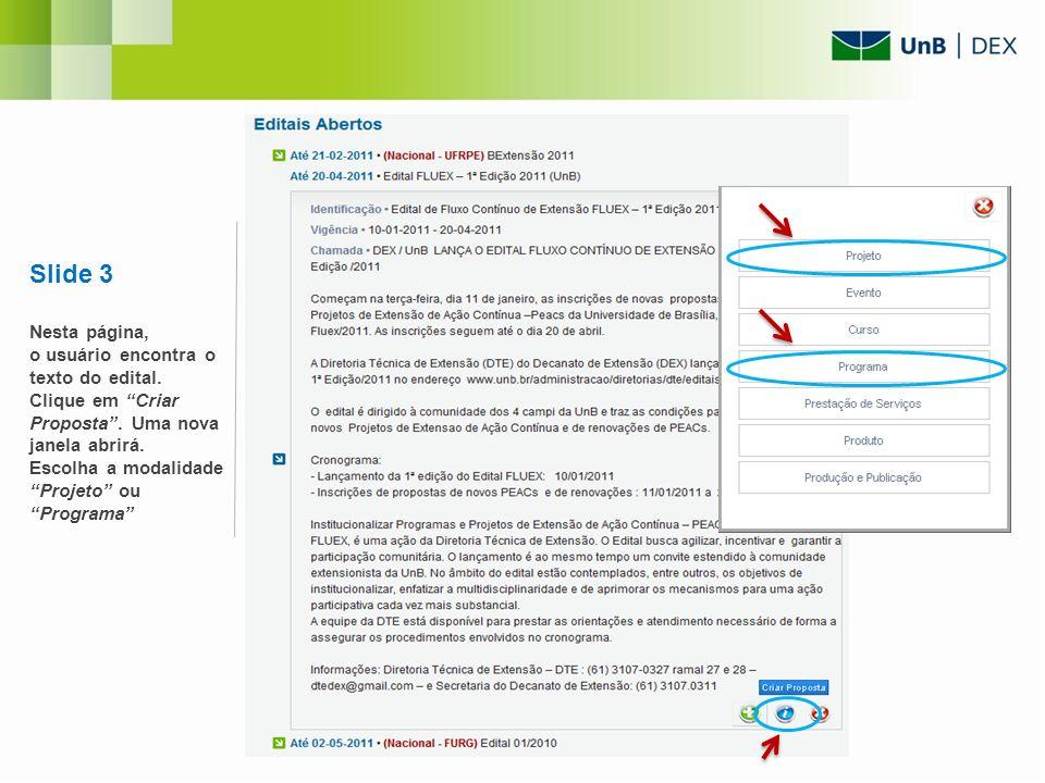 Slide 3 Nesta página, o usuário encontra o texto do edital