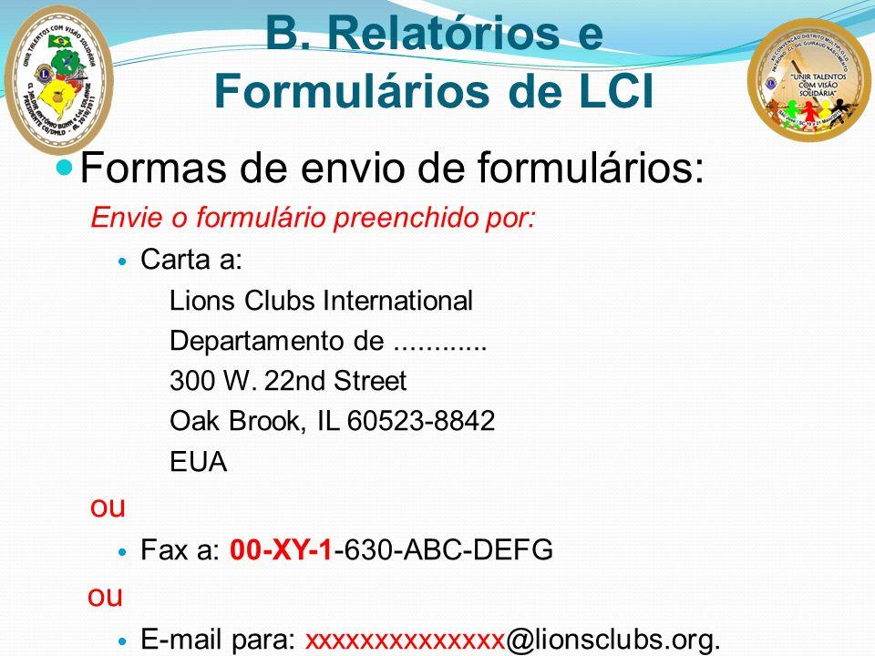 B. Relatórios e Formulários de LCI