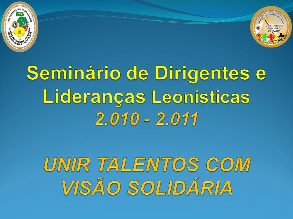 Seminário de Dirigentes e Lideranças Leonísticas 2. 010 - 2