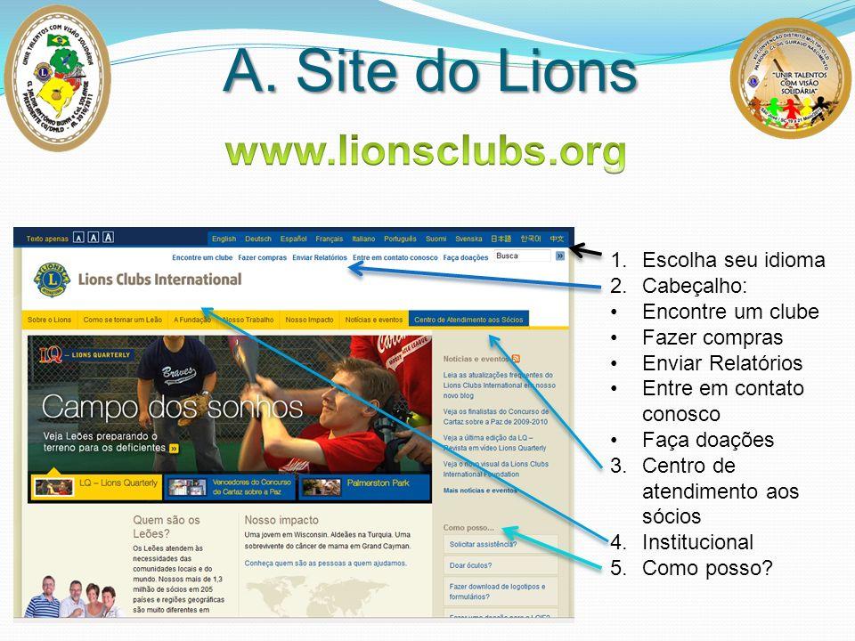 A. Site do Lions www.lionsclubs.org Escolha seu idioma Cabeçalho: