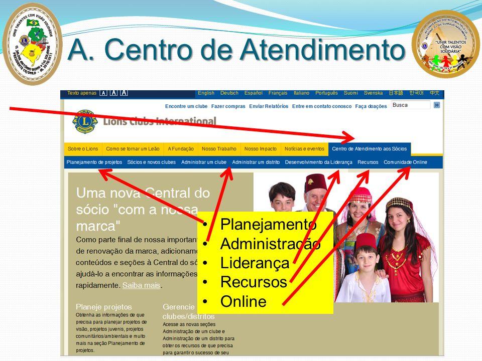 A. Centro de Atendimento
