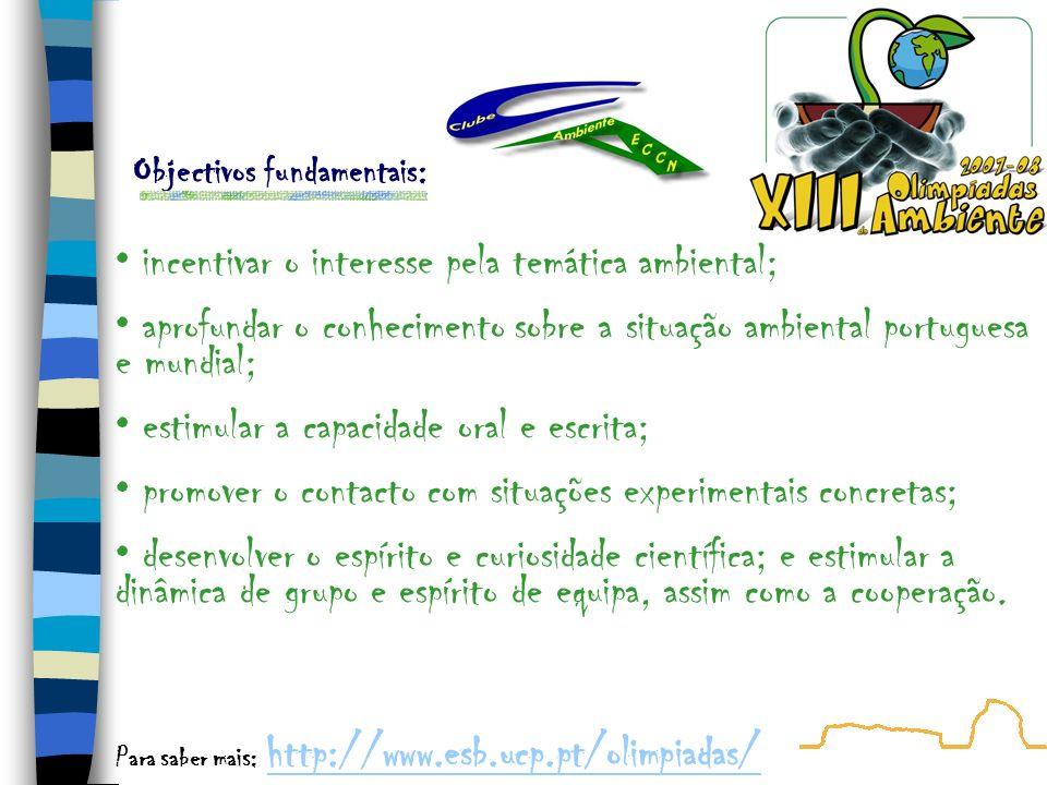 • incentivar o interesse pela temática ambiental;