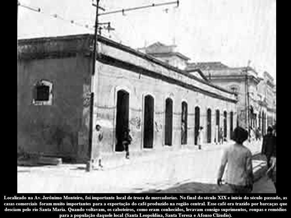 Localizado na Av. Jerônimo Monteiro, foi importante local de troca de mercadorias.