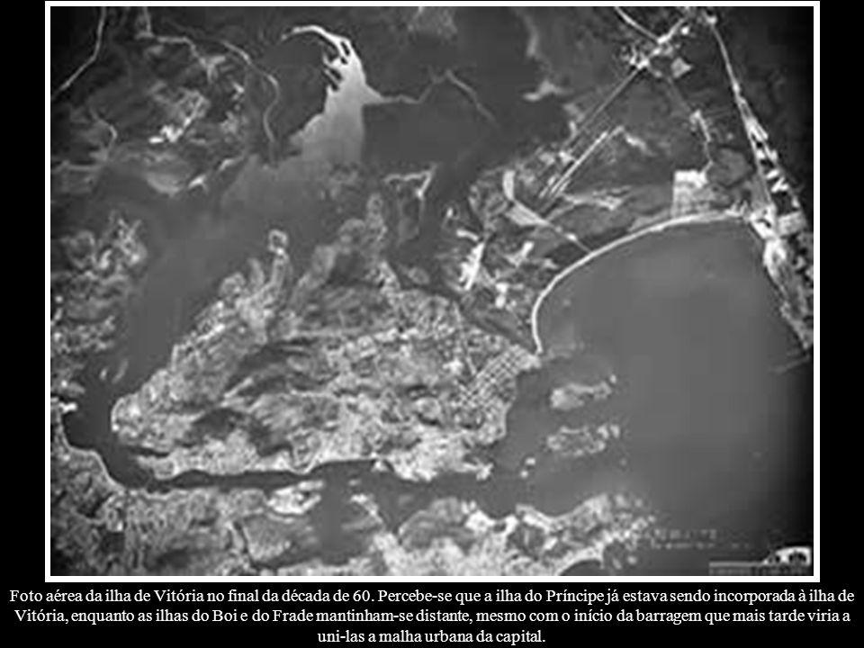 Foto aérea da ilha de Vitória no final da década de 60