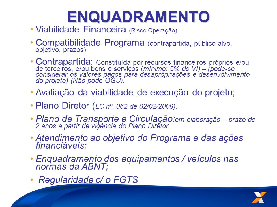 ENQUADRAMENTO Viabilidade Financeira (Risco Operação)