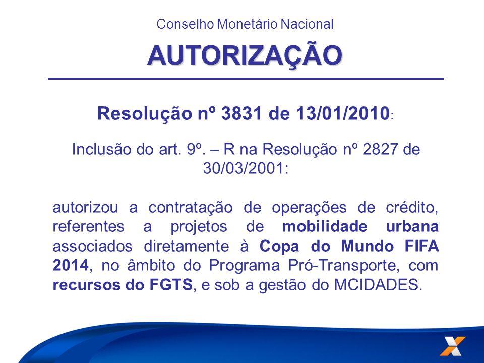 AUTORIZAÇÃO Resolução nº 3831 de 13/01/2010: