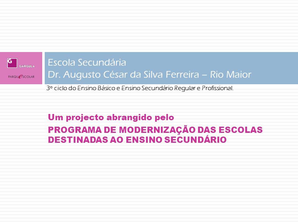 Escola Secundária Dr. Augusto César da Silva Ferreira – Rio Maior