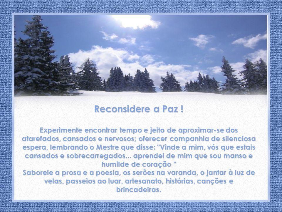 Aconchego de Paz Irmã Zuleides Andrade Reconsidere a Paz !