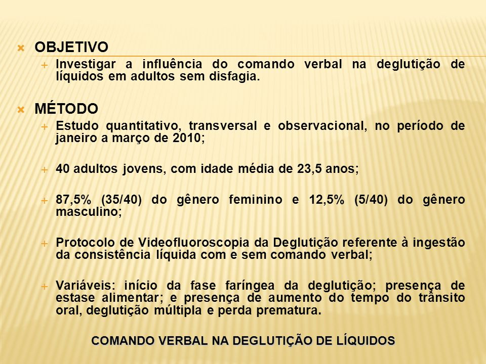 COMANDO VERBAL NA DEGLUTIÇÃO DE LÍQUIDOS