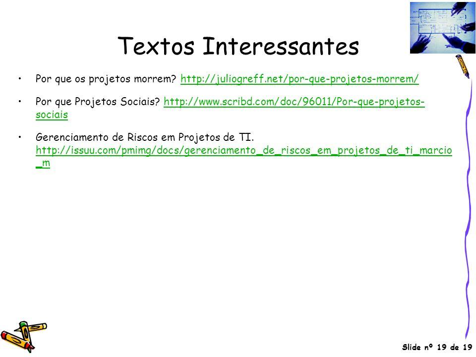 Textos Interessantes Por que os projetos morrem http://juliogreff.net/por-que-projetos-morrem/