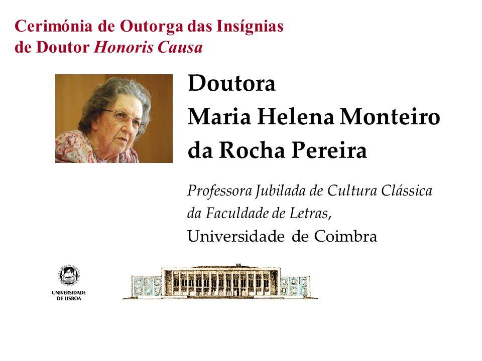 Cerimónia de Outorga das Insígnias de Doutor Honoris Causa