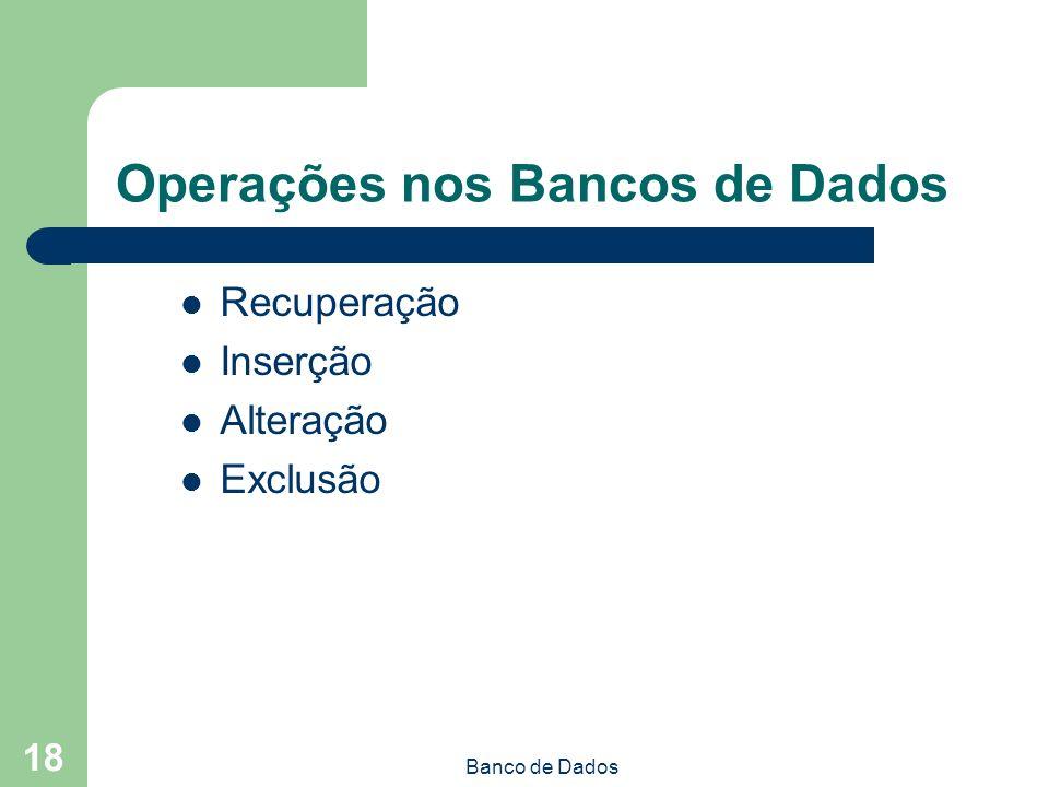 Operações nos Bancos de Dados