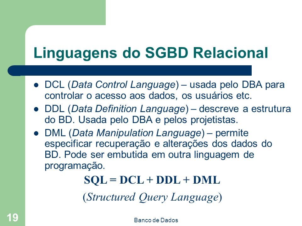 Linguagens do SGBD Relacional