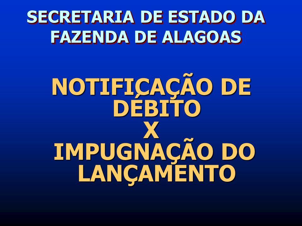 SECRETARIA DE ESTADO DA FAZENDA DE ALAGOAS