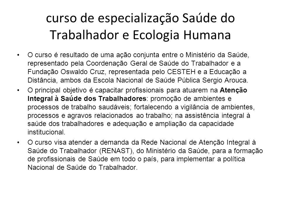 curso de especialização Saúde do Trabalhador e Ecologia Humana