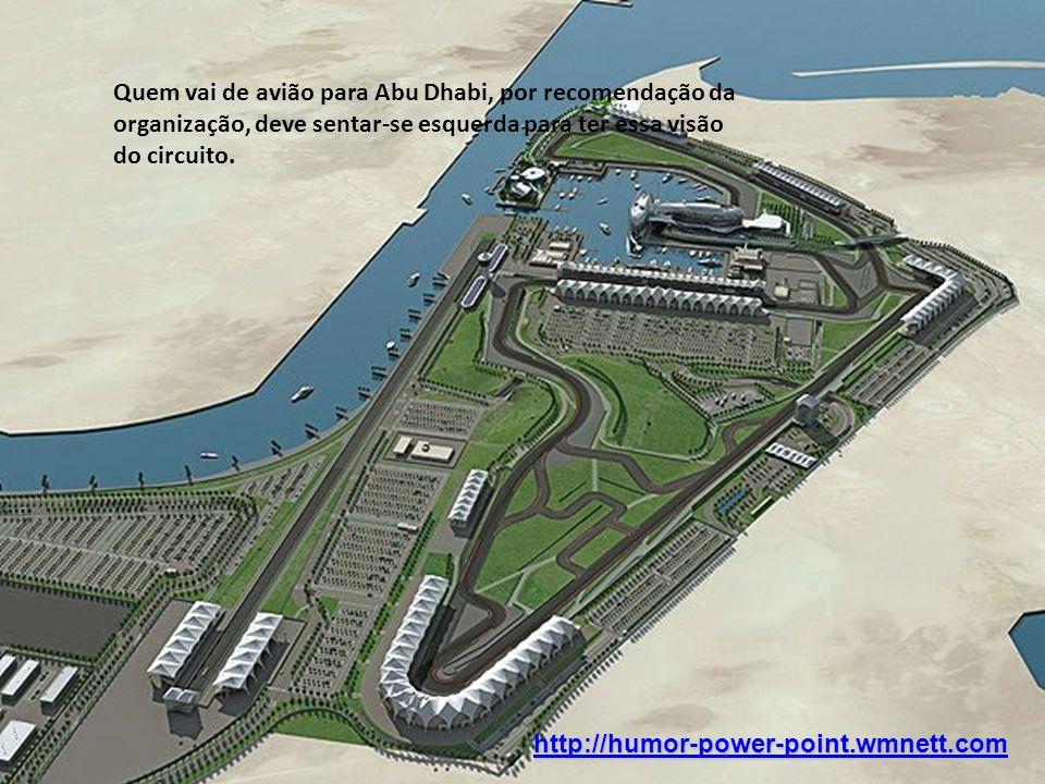 Quem vai de avião para Abu Dhabi, por recomendação da organização, deve sentar-se esquerda para ter essa visão do circuito.