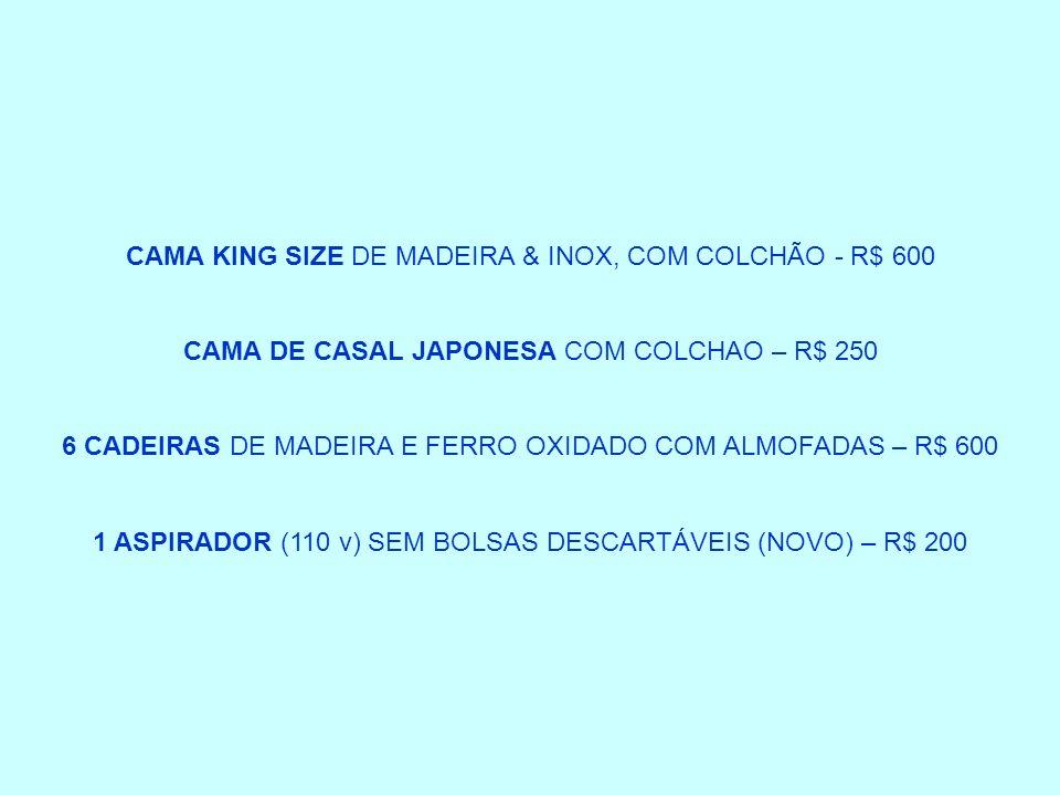 CAMA KING SIZE DE MADEIRA & INOX, COM COLCHÃO - R$ 600