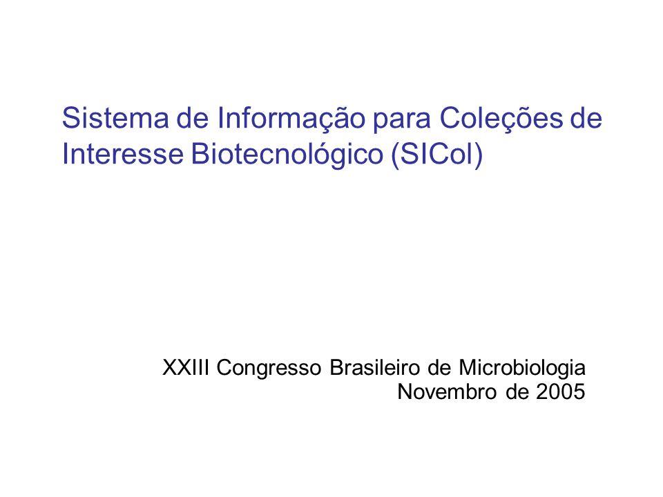 XXIII Congresso Brasileiro de Microbiologia Novembro de 2005
