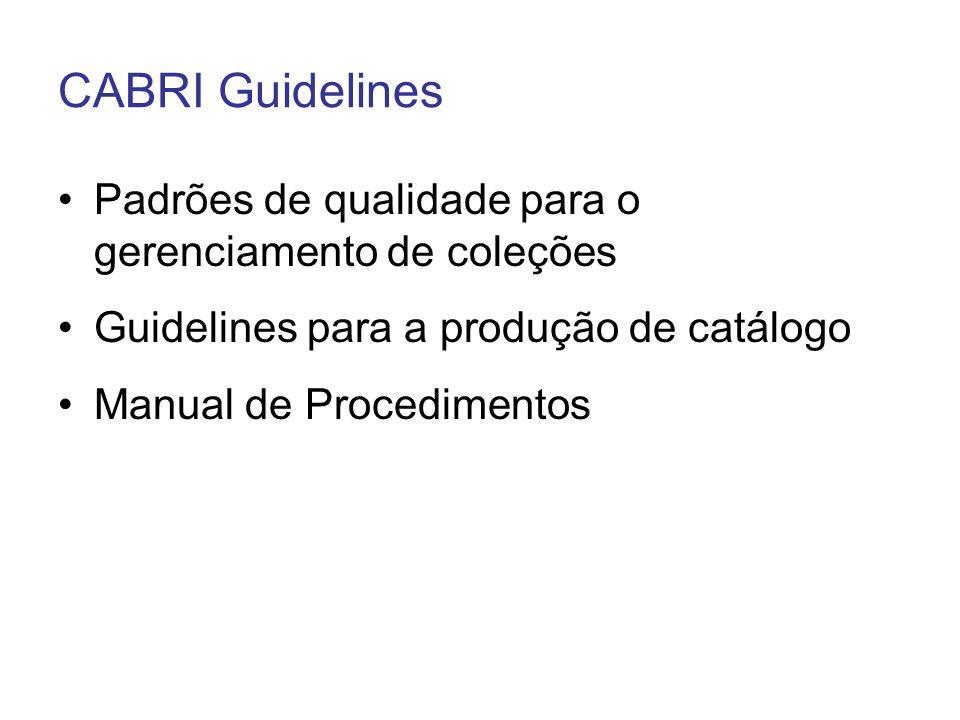 CABRI Guidelines Padrões de qualidade para o gerenciamento de coleções
