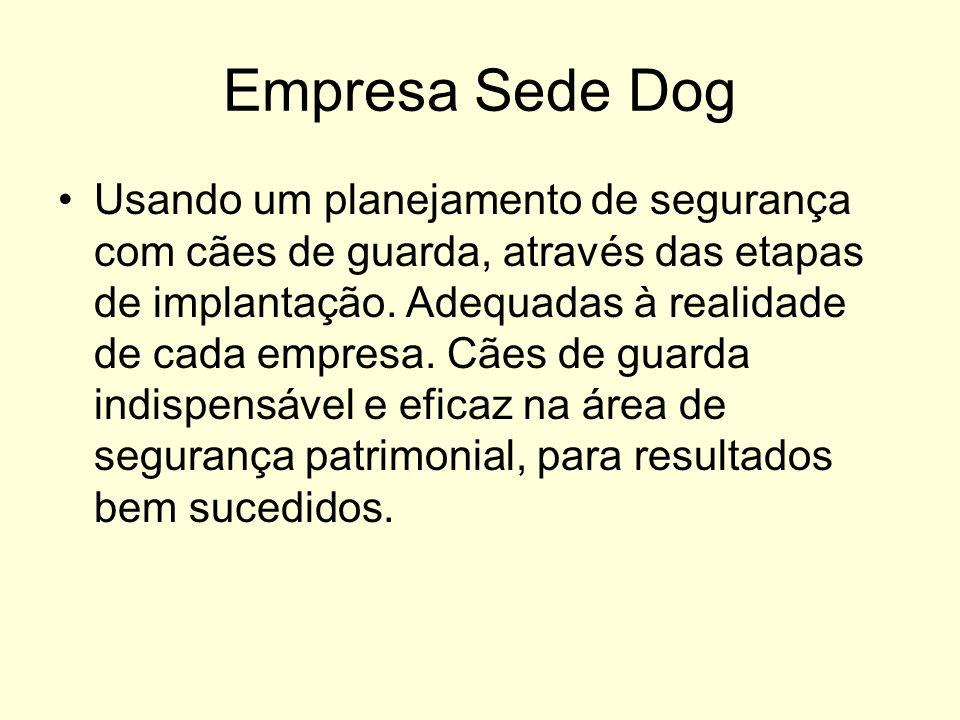 Empresa Sede Dog