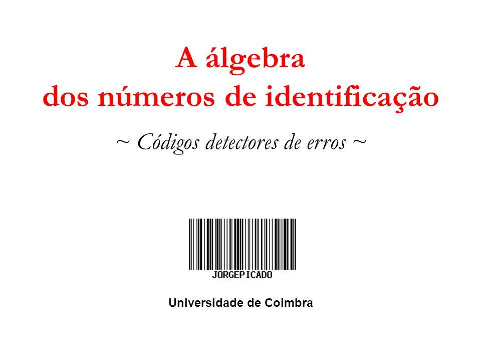 A álgebra dos números de identificação