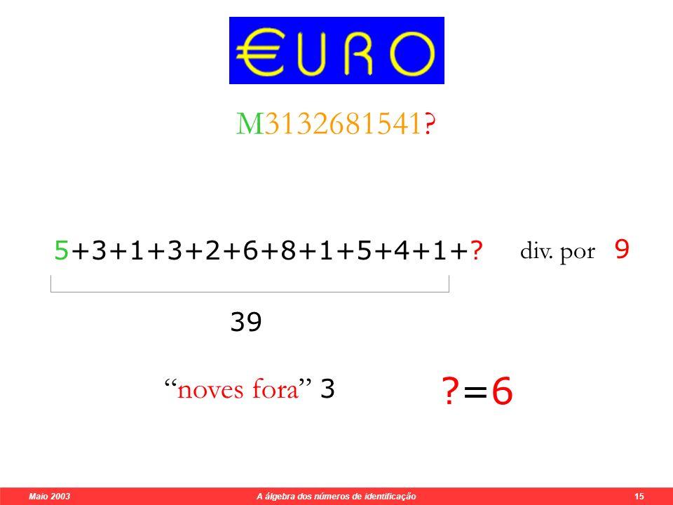 Maio 2003 A álgebra dos números de identificação 15